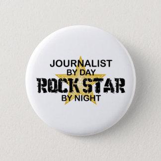 Journalist Rock Star by Night 6 Cm Round Badge