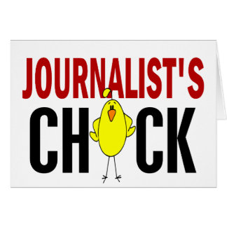JOURNALIST'S CHICK GREETING CARD