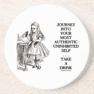 Journey Into Your Most Authentic Uninhibited Self Coaster