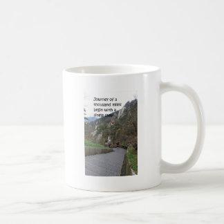 Journey of a thousand mile begin with single step coffee mug