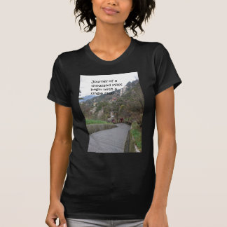 Journey of a thousand mile begin with single step T-Shirt