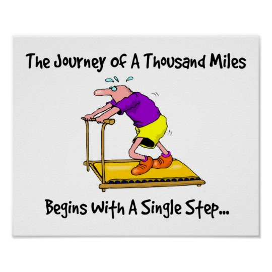 Journey Of A Thousand Miles - Exercise Motivation Poster