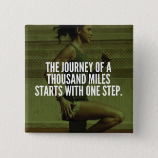 Journey Of A Thousand Miles - Workout Inspiration 15 Cm Square Badge