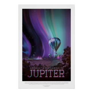 Jovian Aurora space destination vacation advert Poster