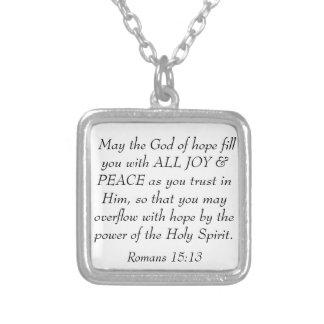 Joy and Peace bible verse Romans 15:13 necklace