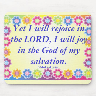Joy.. Habakkuk 3:21 Mouse Mat