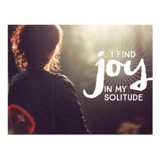 Joy In My Solitude Postcard