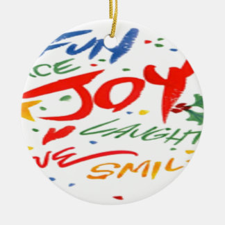 Joy, Laughter, and Smile Christmas Ornament