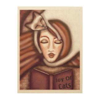 Joy Of Cats Lady Wood Canvas Art