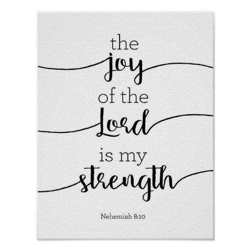 Joy of the Lord Art Poster