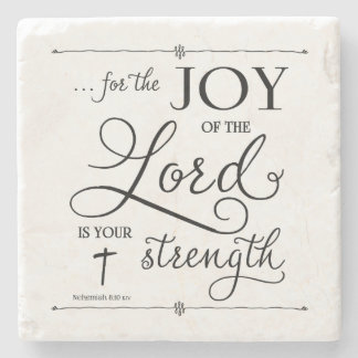 Joy of the Lord - Nehemiah 8:10 Stone Coaster