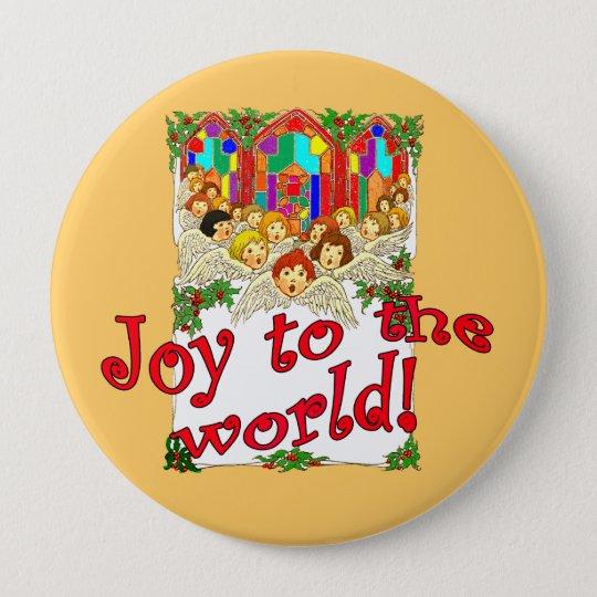 Joy to the World! 10 Cm Round Badge
