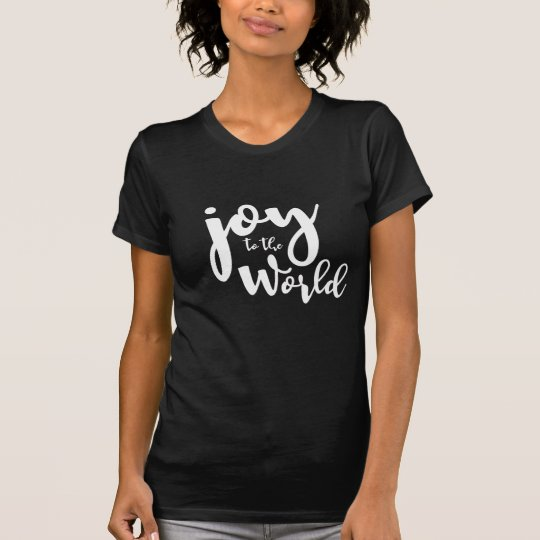 """Joy to the World"" Christmas T-Shirt"