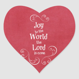 Joy to the World the Lord is Come Heart Sticker