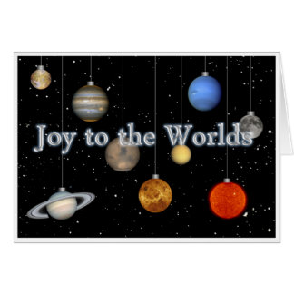 Joy to the Worlds Greeting Card