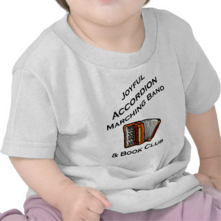 Joyful Accordion Marching Band Tee Shirts