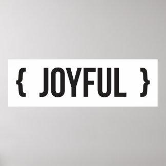 Joyful - Bracketed - Black and White Poster
