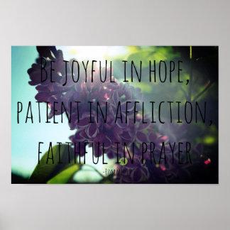 Joyful, Patient, Faithful Romans 12:12 Lilac Poster