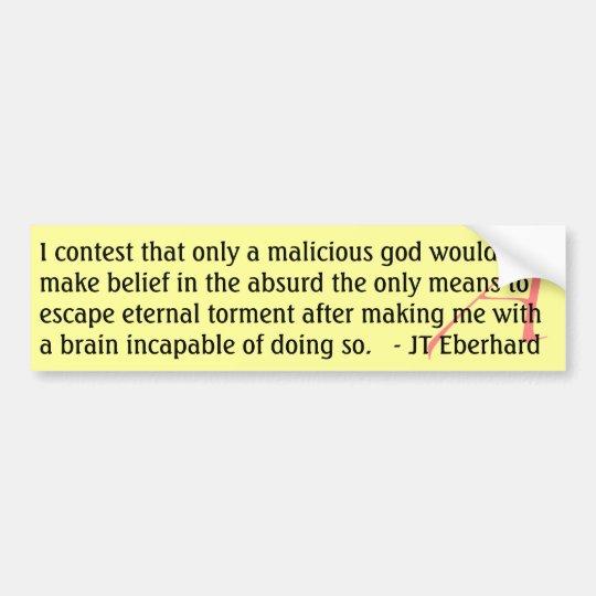 JT Eberhard Quote Bumper Sticker