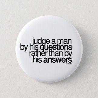 Judge a man ... Voltaire 6 Cm Round Badge