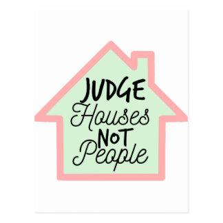 Judge Houses Not People Postcard