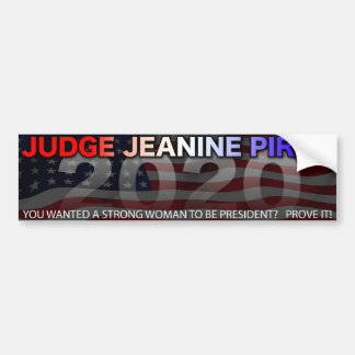 Judge Jeanine for President Bumper Sticker