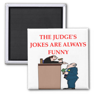 judge jokes square magnet