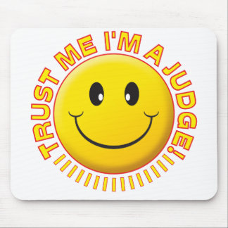 Judge Trust Me Smiley Mouse Pad