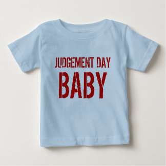Judgement Day Baby Shirt