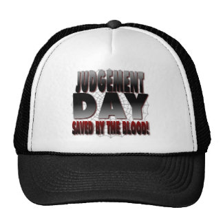 Judgement Day Saved By The Blood Trucker Hat