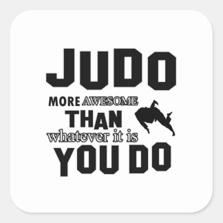 JUDO is awesome Square Stickers