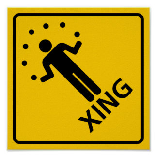 Juggler Crossing Highway Sign Poster