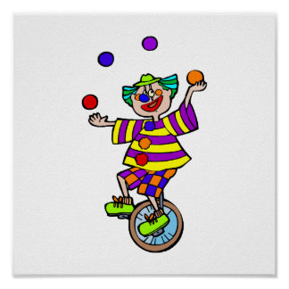 Juggling Unicycle Clown Poster