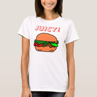 JUICY BURGER! T-Shirt