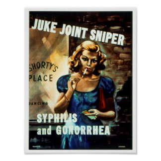 Juke Joint Sniper WWII Warning to Soldiers Poster