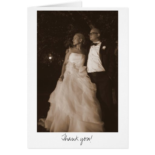 Julie -n- Matt Wedding 4x6 (sepia)-335, Thank you! Greeting Card