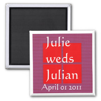 JULIE weds JULIAN - TEXT your SQUARES Template Square Magnet