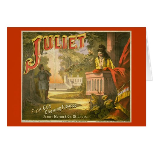 Juliet Chewing Tobacco Greeting Cards