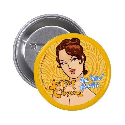 Juliet Circus - Ana Miau Gonzalez Pin