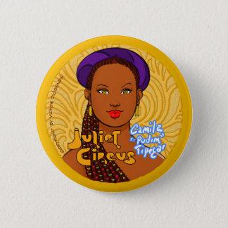 Juliet Circus - Camila Tipegar 6 Cm Round Badge