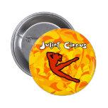 Juliet Circus - FIRE! Button