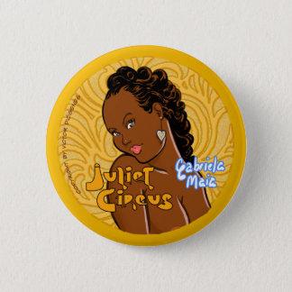 Juliet Circus - Gabriela Maia 6 Cm Round Badge