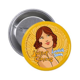 Juliet Circus - Lucrecia Sorem 6 Cm Round Badge