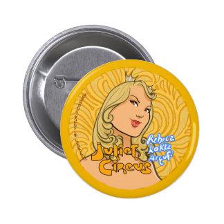 Juliet Circus - Rebeca Lokka Arguti 6 Cm Round Badge