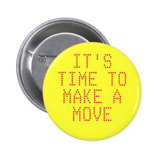 """Julio C """"Make a Move"""" Button"""