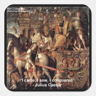 """Julius Caesar """"I Conquered"""" Quote Gifts & Tees Square Sticker"""