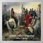 Julius Caesar & I Conquered Quote Poster