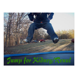 Jump for Kidney/Renal Posters