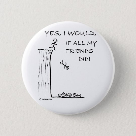 Jump Off A Cliff 6 Cm Round Badge