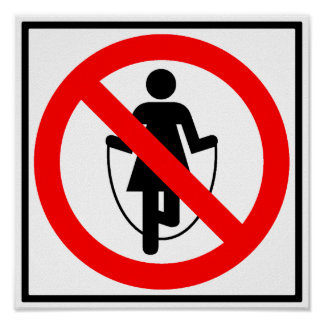 Jump Rope Prohibited Highway Sign Poster